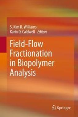 Williams, S. Kim R. - Field-Flow Fractionation in Biopolymer Analysis, ebook
