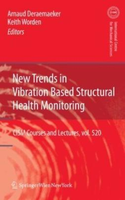 Deraemaeker, Arnaud - New Trends in Vibration Based Structural Health Monitoring, ebook