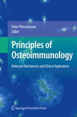 Pietschmann, Peter - Principles of Osteoimmunology, ebook