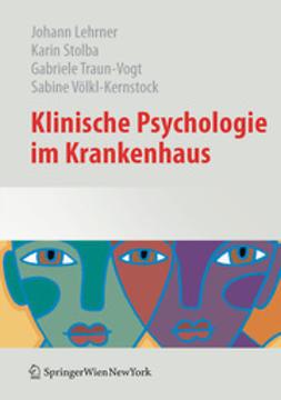 Lehrner, Johann - Klinische Psychologie im Krankenhaus, ebook