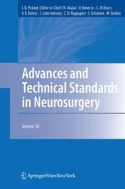 Pickard, J. D. - Advances and Technical Standards in Neurosurgery, ebook