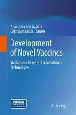 Gabain, Alexander von - Development of Novel Vaccines, ebook