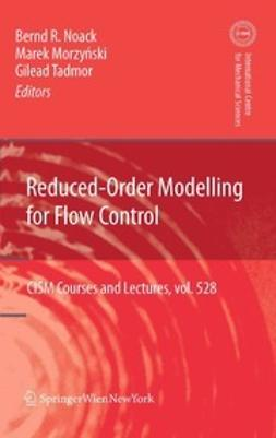 Noack, Bernd R. - Reduced-Order Modelling for Flow Control, ebook
