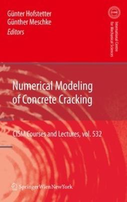 Hofstetter, Günter - Numerical Modeling of Concrete Cracking, ebook