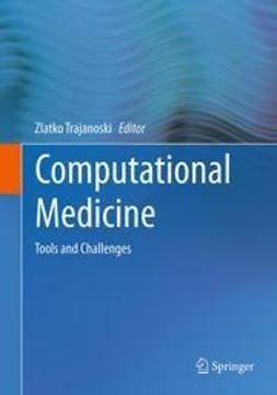 Trajanoski, Zlatko - Computational Medicine, ebook