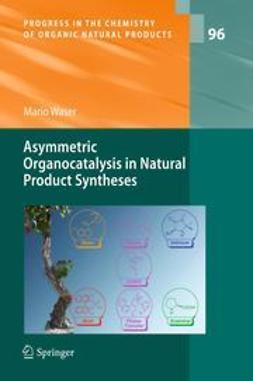 Waser, Mario - Asymmetric Organocatalysis in Natural Product Syntheses, ebook