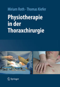 Roth, Miriam - Physiotherapie in der Thoraxchirurgie, ebook