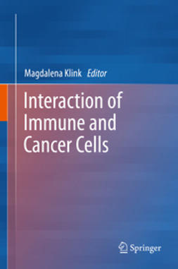 Klink, Magdalena - Interaction of Immune and Cancer Cells, ebook