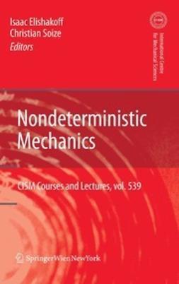 Elishakoff, Isaac - Nondeterministic Mechanics, ebook