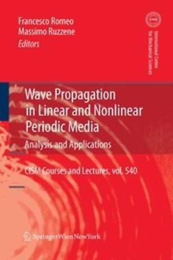 Romeo, Francesco - Wave Propagation in Linear and Nonlinear Periodic Media, ebook