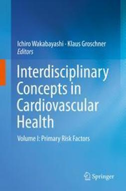 Wakabayashi, Ichiro - Interdisciplinary Concepts in Cardiovascular Health, ebook