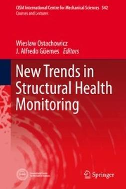 Ostachowicz, Wieslaw - New Trends in Structural Health Monitoring, ebook