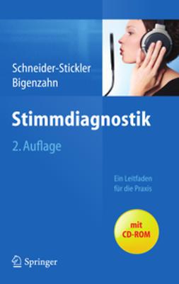 Schneider-Stickler, Berit - Stimmdiagnostik, ebook