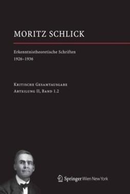 Friedl, Johannes - Moritz Schlick, ebook