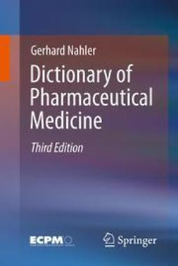 Nahler, Gerhard - Dictionary of Pharmaceutical Medicine, e-bok
