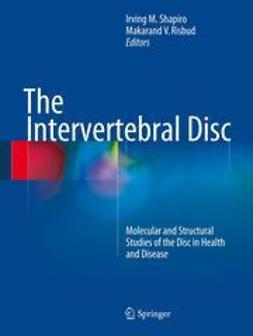 Shapiro, Irving M. - The Intervertebral Disc, e-kirja