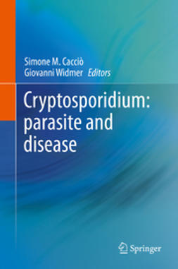 Cacciò, Simone M. - Cryptosporidium: parasite and disease, ebook