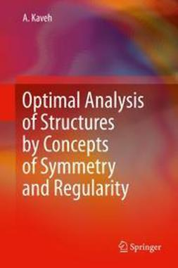 Kaveh, Ali - Optimal Analysis of Structures by Concepts of Symmetry and Regularity, ebook