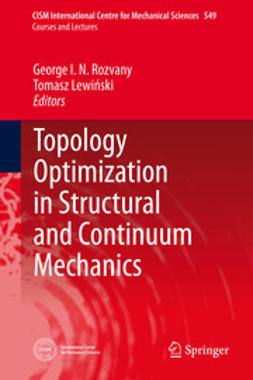 Rozvany, George I. N. - Topology Optimization in Structural and Continuum Mechanics, ebook