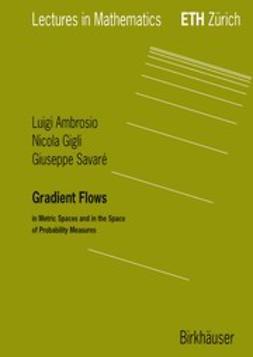 Ambrosio, Luigi - Gradient Flows, ebook