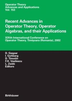 Gaşpar, Dumitru - Recent Advances in Operator Theory, Operator Algebras, and their Applications, e-bok