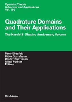 Ebenfelt, Peter - Quadrature Domains and Their Applications, e-bok