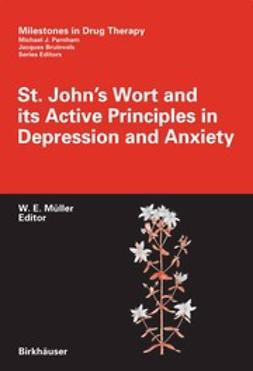 Müller, Walter E. - St. John's Wort and its Active Principles in Depression and Anxiety, ebook