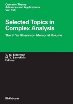 Eiderman, Vladimir Ya. - Selected Topics in Complex Analysis, ebook