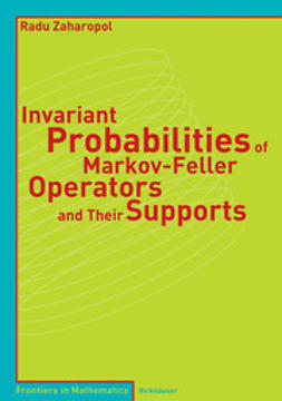 Zaharopol, Radu - Invariant Probalbilities of Markov-Feller Operators and Their Supports, e-bok