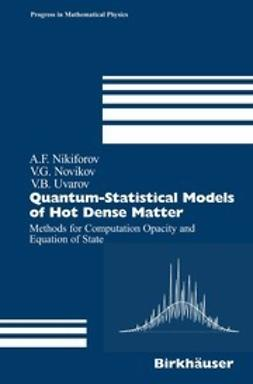 Nikiforov, Arnold F. - Quantum-Statistical Models of Hot Dense Matter, ebook