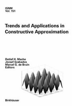 Bruin, Marcel G. - Trends and Applications in Constructive Approximation, e-bok