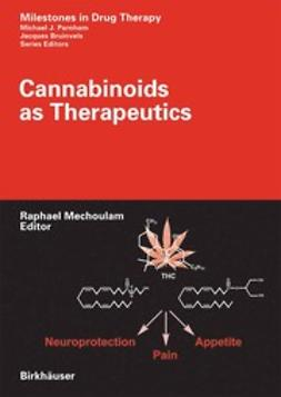 Mechoulam, Raphael - Cannabinoids as Therapeutics, e-bok