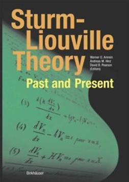 Amrein, Werner O. - Sturm-Liouville Theory, ebook