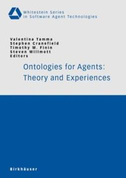 Cranefield, Stephen - Ontologies for Agents: Theory and Experiences, ebook