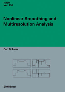 Rohwer, Carl - Nonlinear Smoothing and Multiresolution Analysis, ebook