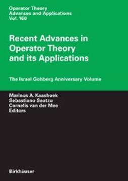 Alpay, D. - Recent Advances in Operator Theory and its Applications, e-bok