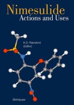 Rainsford, K.D. - Nimesulide — Actions and Uses, ebook