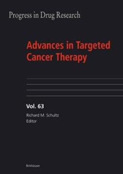 Herrling, Paul L. - Advances in Targeted Cancer Therapy, ebook