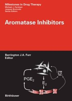 Furr, Barrington J.A. - Aromatase Inhibitors, ebook