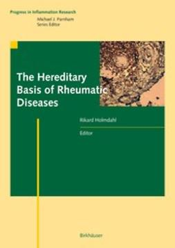 Holmdahl, Rikard - The Hereditary Basis of Rheumatic Diseases, ebook