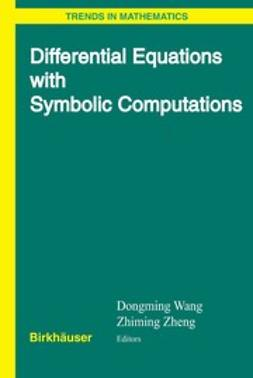 Wang, Dongming - Differential Equations with Symbolic Computation, ebook
