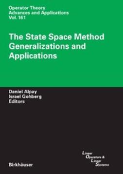Alpay, Daniel - The State Space Method Generalizations and Applications, e-bok