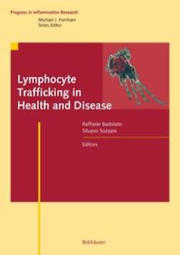 Badolato, Raffaele - Lymphocyte Trafficking in Health and Disease, ebook