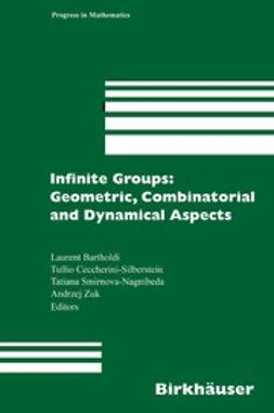 Bartholdi, Laurent - Infinite Groups: Geometric, Combinatorial and Dynamical Aspects, e-bok
