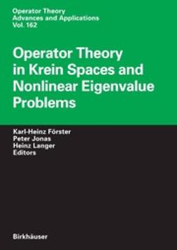 Förster, Karl-Heinz - Operator Theory in Krein Spaces and Nonlinear Eigenvalue Problems, ebook