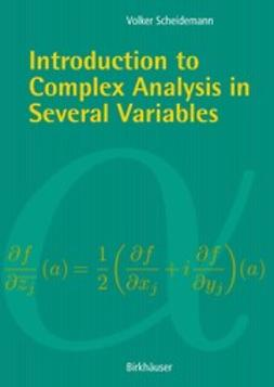Scheidemann, Volker - Introduction to Complex Analysis in Several Variables, ebook