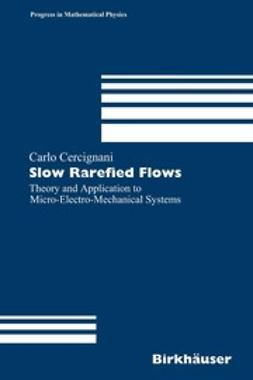 Cercignani, Carlo - Slow Rarefied Flows, ebook