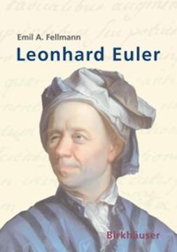 Fellmann, Emil A. - Leonhard Euler, ebook