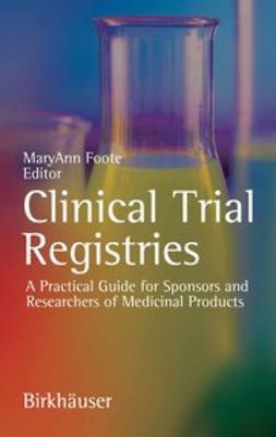 Foote, MaryAnn - Clinical Trial Registries, ebook