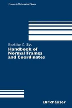 Iliev, Bozhidar Z. - Handbook of Normal Frames and Coordinates, ebook